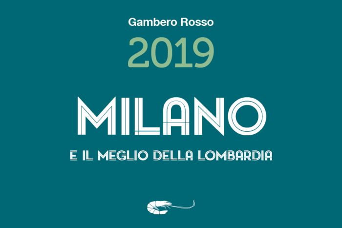 Guida Milano 2019 di Gambero Rosso